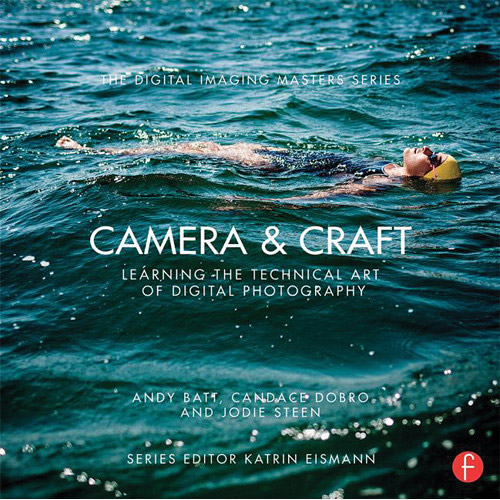 Recommended reading for photo fans 32 books from bhs bestseller focal press book camera craft learning the technical art of digital photography fandeluxe Gallery