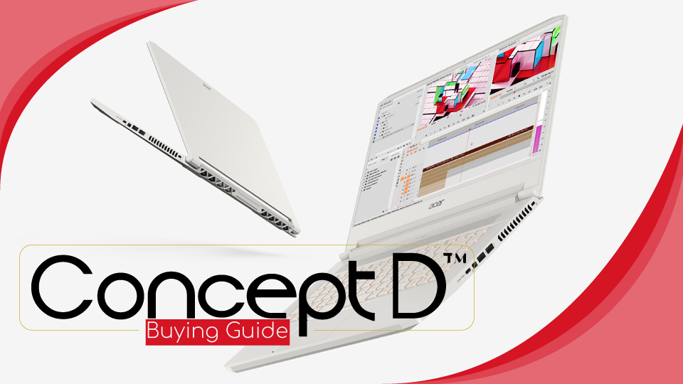 The Acer ConceptD Buying Guide
