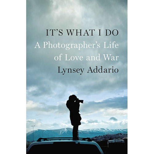 Recommended reading for photo fans 32 books from bhs bestseller penguin book its what i do a photographers life of love and war fandeluxe Gallery