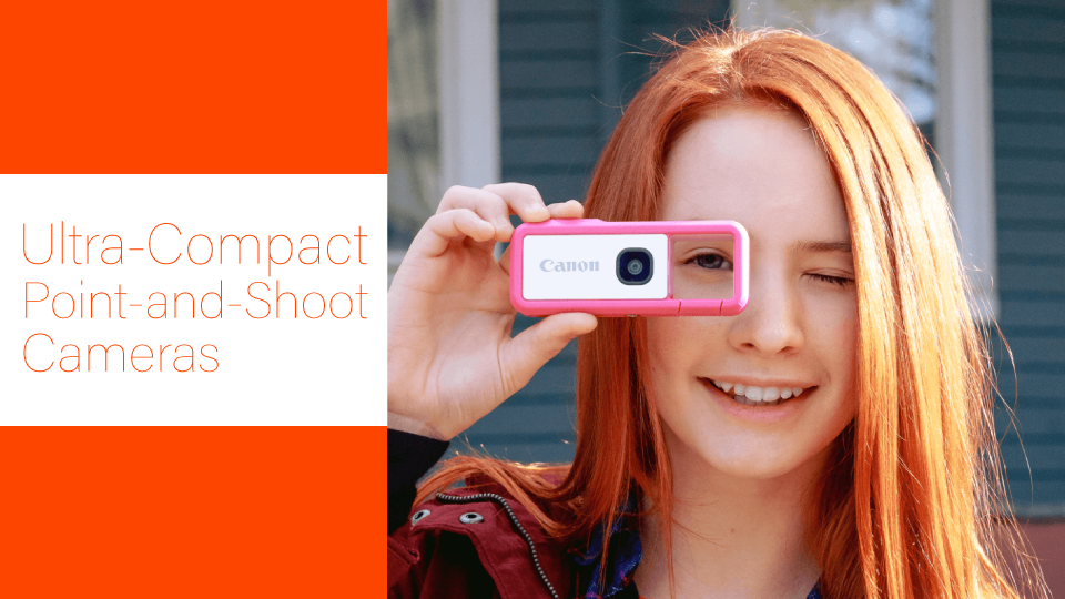 A Mini Look at Ultra-Compact Point-and-Shoot Cameras