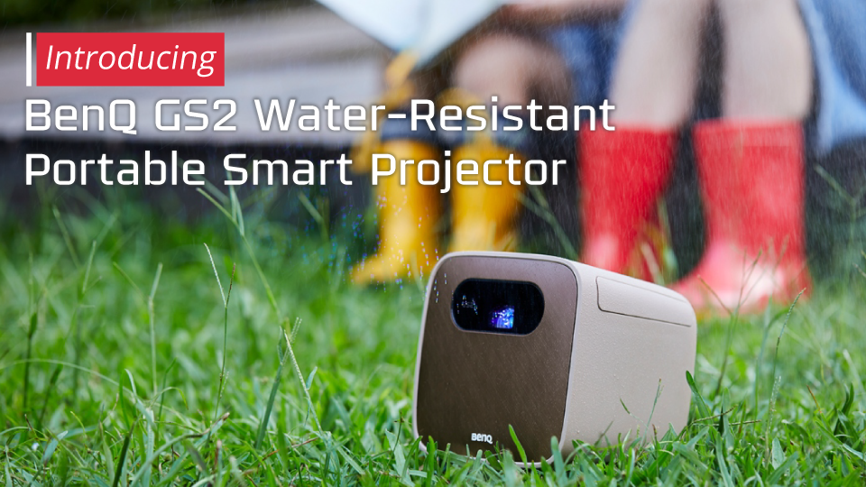 Introducing the BenQ GS2 Water-Resistant Portable Smart Projector