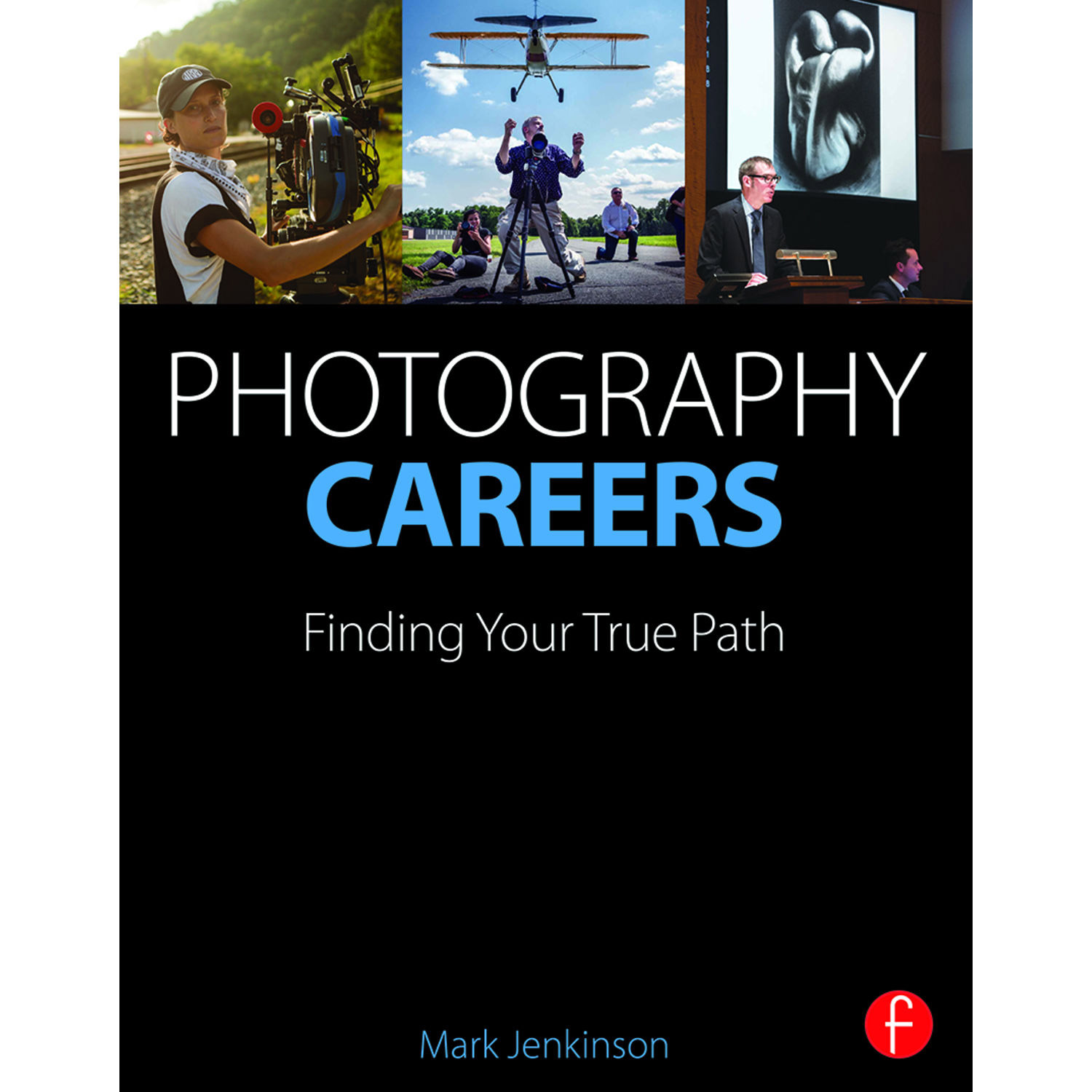 Focal press book photography careers finding your true path