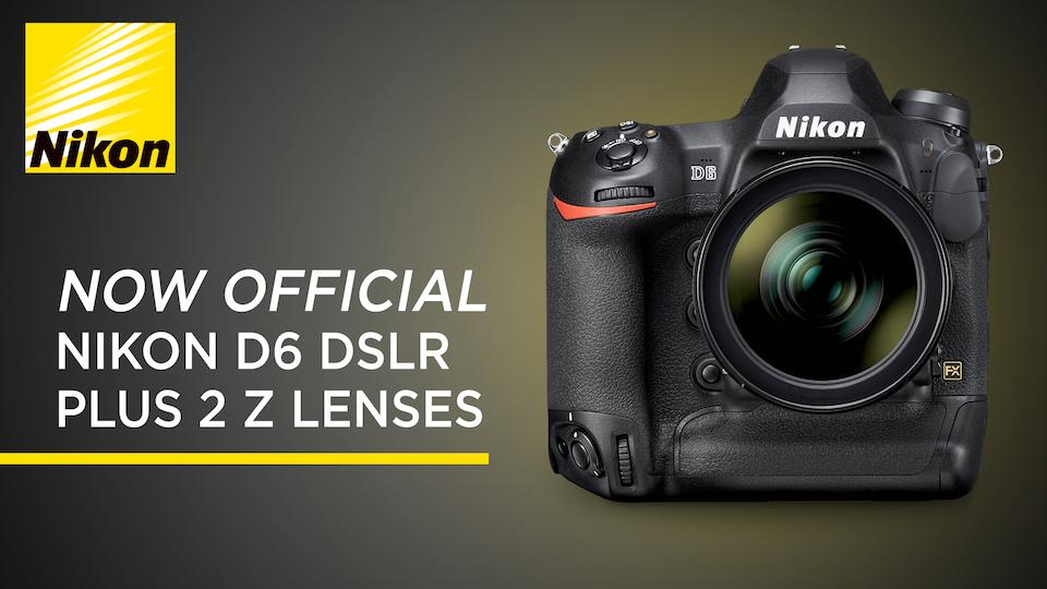 Nikon Makes Flagship D6 DSLR Official Alongside Two Z Lenses