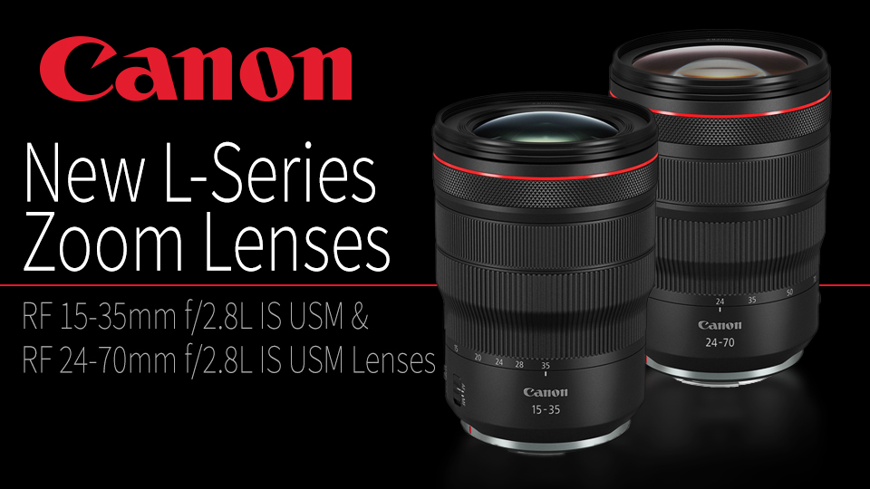 Canon Widens RF Line with 15-35mm and 24-70mm Lenses, Updates Firmware