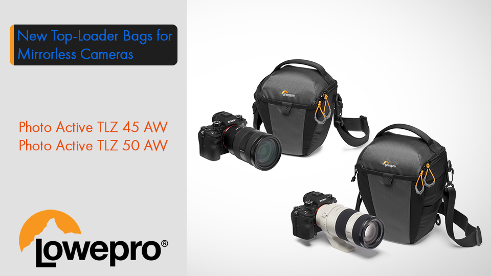 Lowepro Announces Two New Top-Loader Bags for Mirrorless Cameras